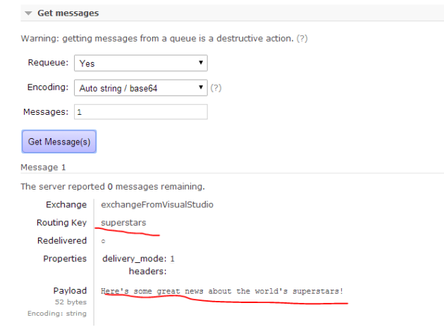 Message arrived through Visual Studio queue