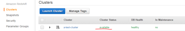 Amazon RedShift cluster available