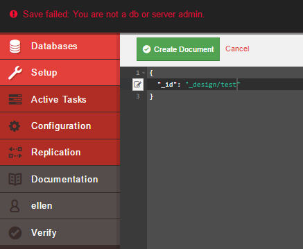 User failed to create a new design document due to restrictions Fauxton UI CouchDB
